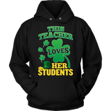 Teacher - St. Patrick's Day Her Students - Hoodie / Black / S - 9