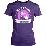 Theater - Not For The Weak Mom - District Made Womens Shirt / Purple / S - 11