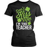 Teacher - Don't Kiss Me - District Made Womens Shirt / Black / S - 10