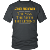 School Bus Driver - The Man The Myth - District Unisex Shirt / Charcoal / S - 4