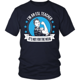 ESL - Not For The Weak - District Unisex Shirt / Navy / S - 2