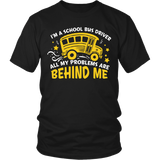 School Bus Driver - Problems - District Unisex Shirt / Black / S - 5