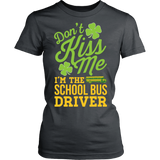 School Bus Driver - Don't Kiss Me - District Made Womens Shirt / Charcoal / S - 11