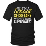 Secretary - Superpower - District Unisex Shirt / Black / S - 4