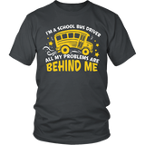 School Bus Driver - Problems - District Unisex Shirt / Charcoal / S - 4