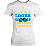 Librarian - Summer Looks Good - District Made Womens Shirt / White / S - 10