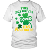 School Bus Driver - St. Patrick's Day His Passengers - District Unisex Shirt / White / S - 2