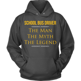 School Bus Driver - The Man The Myth - Hoodie / Charcoal / S - 10