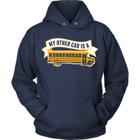 School Bus Driver - My Other Car - Hoodie / Navy / S - 1