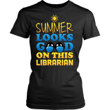 Librarian - Summer Looks Good - District Made Womens Shirt / Black / S - 8
