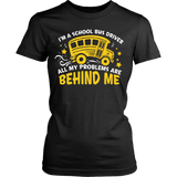 School Bus Driver - Problems - District Made Womens Shirt / Black / S - 10