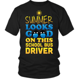 School Bus Driver - Summer Looks Good - District Unisex Shirt / Black / S - 6