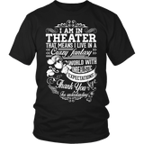 Theater - Crazy Fantasy - District Unisex Shirt / Black / S - 3