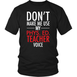 Phys Ed - Voice - District Unisex Shirt / Black / S - 4