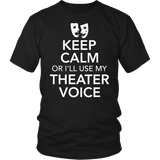 Theater - Keep Calm Voice - District Unisex Shirt / Black / S - 4