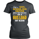 School Bus Driver - Turn Their Back - District Made Womens Shirt / Charcoal / S - 12