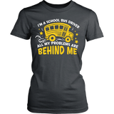 School Bus Driver - Problems - District Made Womens Shirt / Charcoal / S - 13