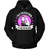 Theater - Not For The Weak Mom - Hoodie / Black / S - 8