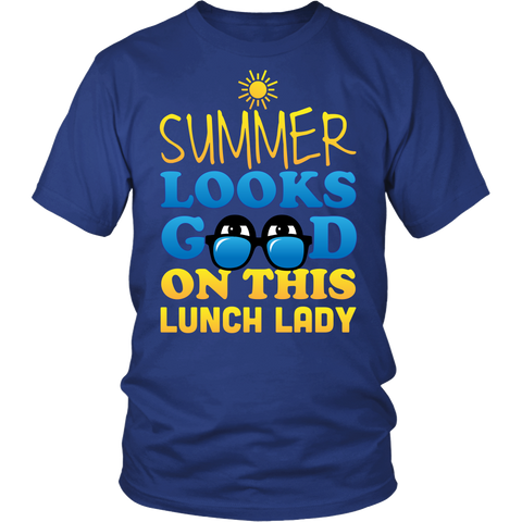 Lunch Lady - Summer Looks Good - District Unisex Shirt / Royal Blue / S - 1