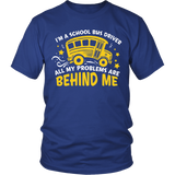 School Bus Driver - Problems - District Unisex Shirt / Royal Blue / S - 2