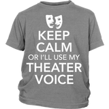 Theater - Keep Calm Voice - Kids - District Youth Shirt / Sport Grey / XS - 4