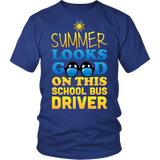 School Bus Driver - Summer Looks Good - District Unisex Shirt / Royal Blue / S - 1