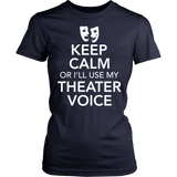 Theater - Keep Calm Voice - District Made Womens Shirt / Navy / S - 13