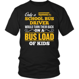 School Bus Driver - Turn Their Back - District Unisex Shirt / Black / S - 4