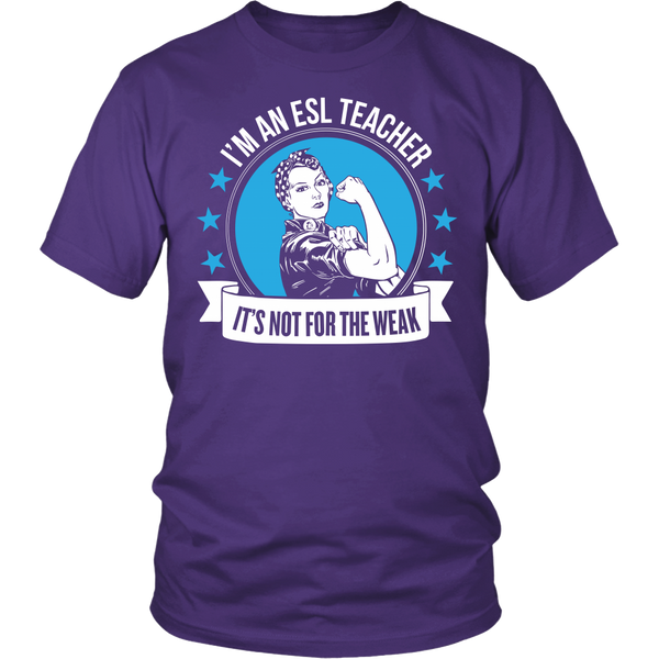 ESL - Not For The Weak - District Unisex Shirt / Purple / S - 1