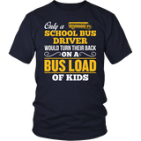 School Bus Driver - Turn Their Back - District Unisex Shirt / Navy / S - 2