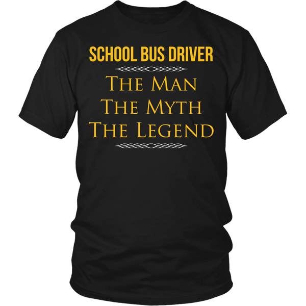 School Bus Driver - The Man The Myth - District Unisex Shirt / Black / S - 1