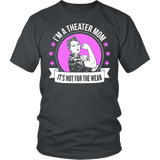 Theater - Not For The Weak Mom - District Unisex Shirt / Charcoal / S - 3