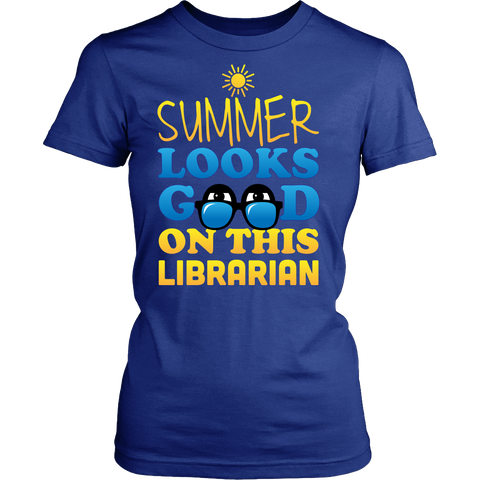 Librarian - Summer Looks Good - District Made Womens Shirt / Royal Blue / S - 1