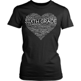 Sixth Grade - Heart - District Made Womens Shirt / Black / S - 11