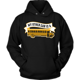 School Bus Driver - My Other Car - Hoodie / Black / S - 9