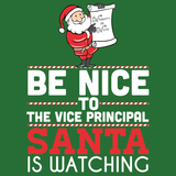 Vice Principal - Be Nice HolidayT-shirt - Keep It School - 13