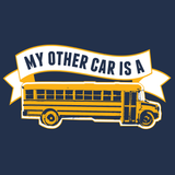 School Bus Driver - My Other Car -  - 14