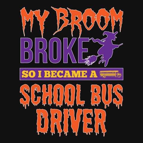 School Bus Driver - My Broom Broke -  - 13