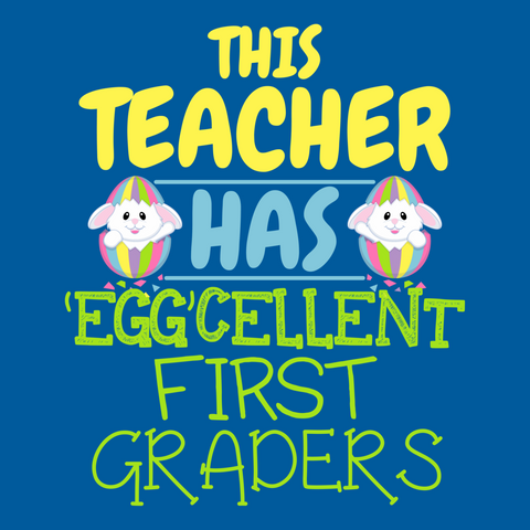 First Grade - Eggcellent -  - 13