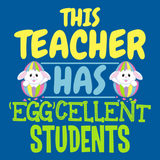 Teacher - Eggcellent -  - 13