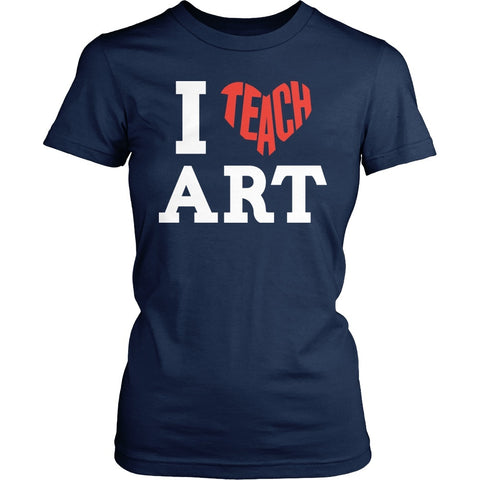 Art - I Teach Art - District Made Womens Shirt / Navy / S - 1