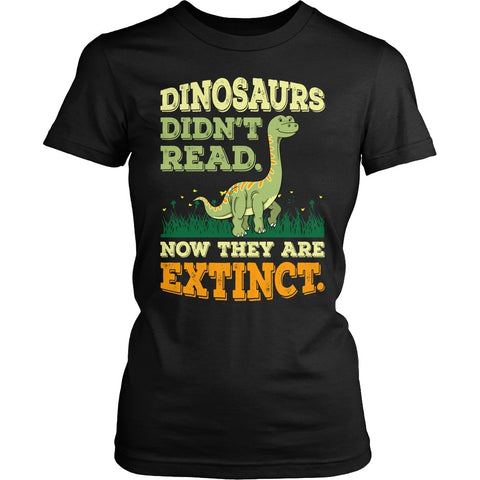 Elementary - Dinosaurs Didn't Read - District Made Womens Shirt / Black / S - 1
