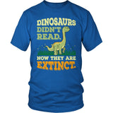 Elementary - Dinosaurs Didn't Read - District Unisex Shirt / Royal Blue / S - 8