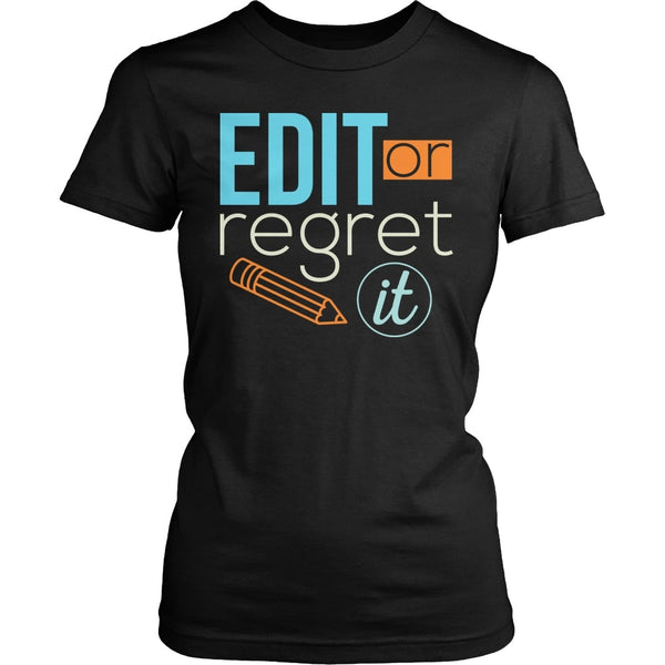 English - Edit or Regret It - District Made Womens Shirt / Black / S - 1