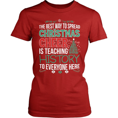 History Teacher - Christmas Cheer - District Made Womens Shirt / Red / S - 1