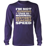 History Teacher - Normal Speed - District Long Sleeve / Purple / S - 11