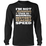 History Teacher - Normal Speed - District Long Sleeve / Black / S - 9