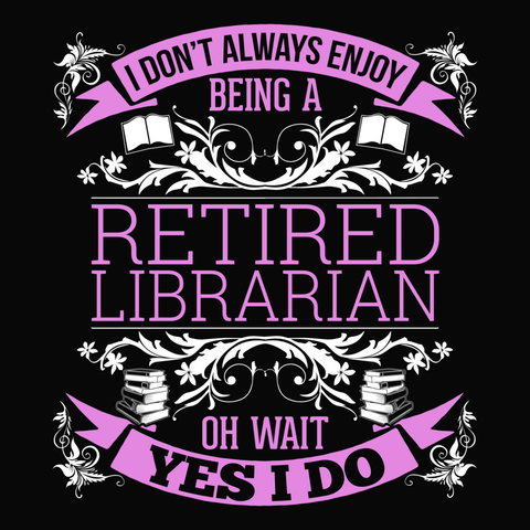 Librarian - I Don't Always -  - 14