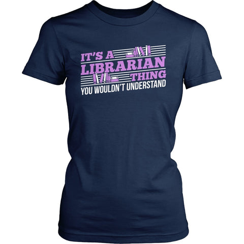 Librarian - Librarian Thing - District Made Womens Shirt / Navy / S - 1