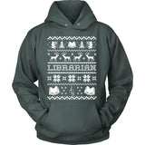 Librarian - Ugly Sweater - Hoodie / Dark Green / S - 8
